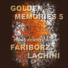 Golden Memories 5 sheet music by Fariborz Lachini
